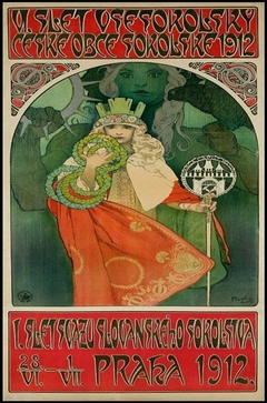 Posters for the VI All-Sokol Slet painted by Alphons Mucha, originator of Art Nouveau.